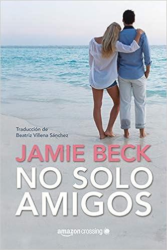 No solo amigos (Hermanos St. James 1) pdf – Jamie Beck