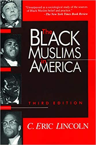 The Black Muslims in America: Lincoln, Mr. C. Eric, McCloud, Mrs. Aminah Beverly, Allport, Mr. Gordon W.: 9780802807038: Amazon.com: Books