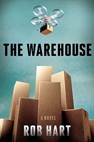 The Warehouse: A Novel by [Hart, Rob]