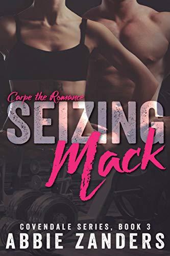 Seizing Mack by Abbie Zanders