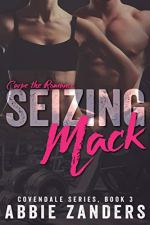 Seizing Mack by Abbie Zanders