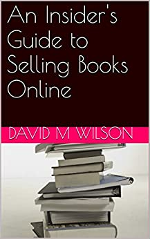 An Insider's Guide to Selling Books Online