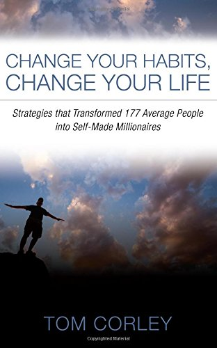 Image result for thomas s corley change your habits change your life