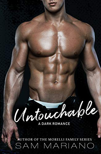 Untouchable: A Bully Romance by Sam Mariano