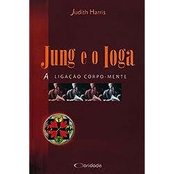Jung e o Ioga. A Ligação Corpo-Mente