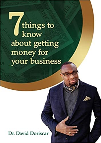 7 Things to Know About Getting Money for Your Business