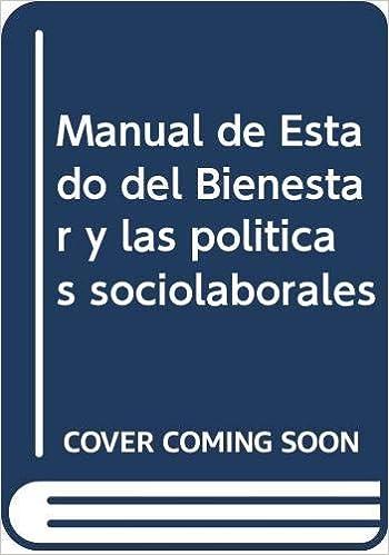 Descargar Libro Manual del Estado del Bienestar y las Políticas Sociolaborales (Lex Académica) PDF Gratis