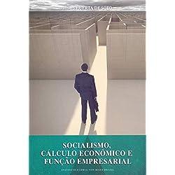Socialismo, cálculo econômico e função empresarial