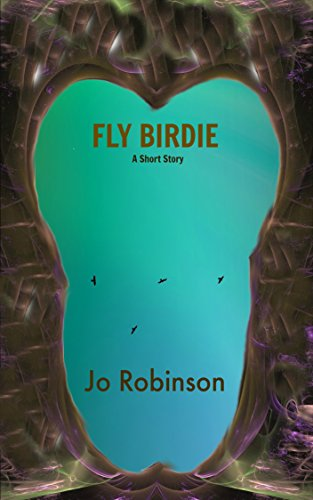 Fly Birdie by [Robinson, Jo]