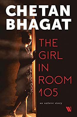 The Girl in Room 105 Chetan Bhagat Book Review, Buy Online