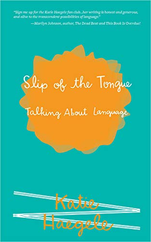 Slip of the Tongue: Talking About Language (Real World)