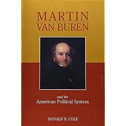 Martin Van Buren and the American Political System