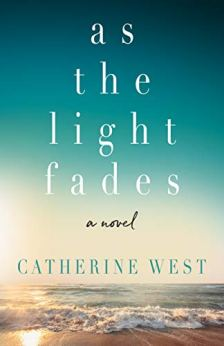As the Light Fades by [West, Catherine]