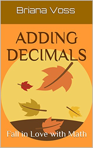 Adding Decimals: Fall in Love with Math