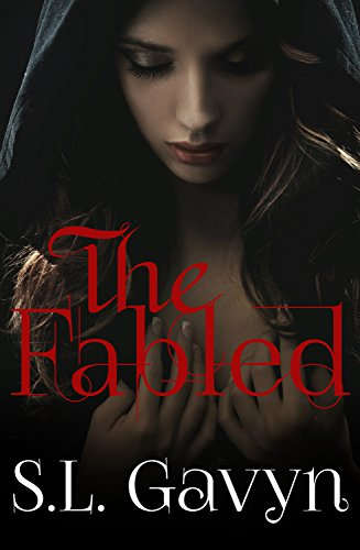 The Fabled by [Gavyn, S. L.]