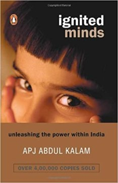 Ignited Minds: Unleashing The Power Within India: A. P. J. Abdu ...