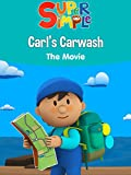Carl's Carwash: The Movie - Super Simple
