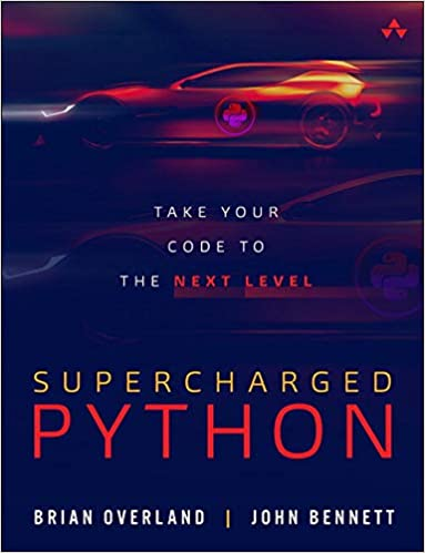 Supercharged Python: Take Your Code to the Next Level