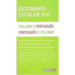 Dicionário Escolar WMF. Italiano-Português / Português-Italiano
