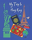 My Trip to Hong Kong: A travel planner, logbook and journal with lots of different layouts to help keep your trip organized and create a great memory book also. Great gift idea!!