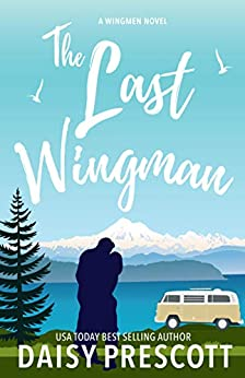 The Last Wingman by Daisy Prescott