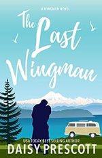 The Last Wingman by Daisy Prescott