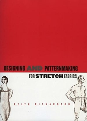 Designing and Patternmaking for Stretch Fabrics
