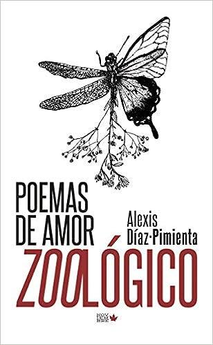 Poemas de amor zoológico de Alexis Diaz Pimienta