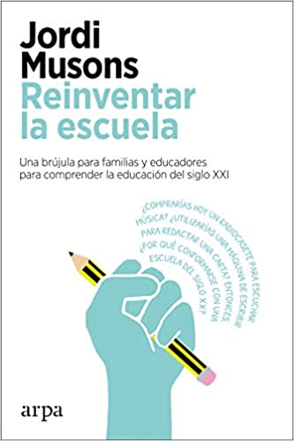 Reinventar la escuela de Jordi Musons
