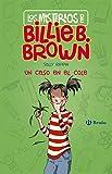 Los misterios de Billie B. Brown, 3. Un caso en el cole (Castellano - A Partir De 6 Años - Personajes Y Series - Los Misterios De Billie B. Brown) (Spanish Edition)