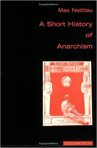 A Short History Of Anarchism (Anarchism & Psychoanalysis): Max ...
