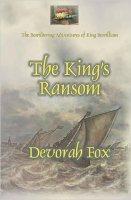 """The King's Ransom"" by Devorah Fox"