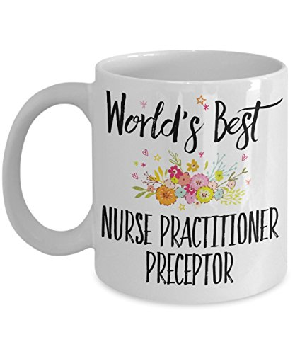 Nurse Practitioner Preceptor Gift Mug - World's Best - Appreciation Coffee Cup