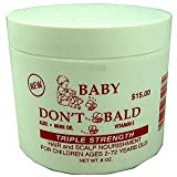 BABY DON'T BE BALD Hair and Scalp Nourishment Triple Strength 8 oz