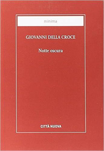 Notte Oscura Amazonit Giovanni Della Croce San A M