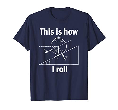 Mens Funny Physics T Shirt-This Is How I Roll for Women Men Medium Navy