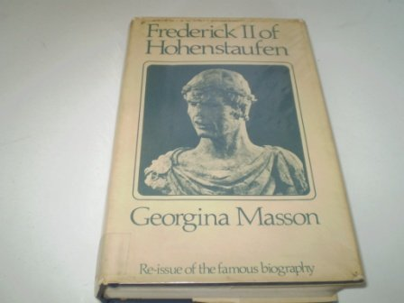 Frederick II of Hohenstaufen: A Life - Masson, Georgina - Livres - Amazon.fr