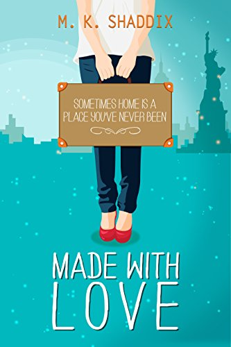 Made with Love by M. K. Shaddix