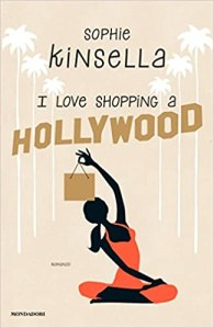 Sophie Kinsella – I Love Shopping a Hollywood