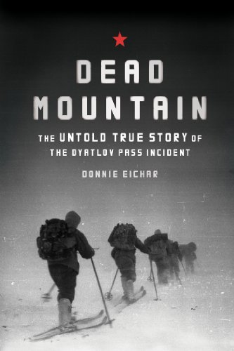 Dead Mountain: The Untold True Story of the...