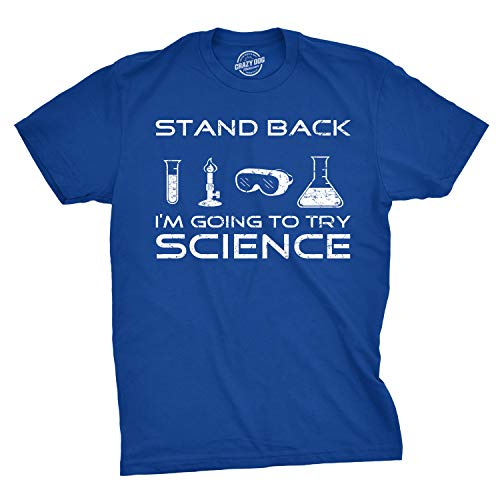 Mens Stand Back I'm Going to Try Science T Shirt Funny Nerdy Tee for Geeks (Blue) - L