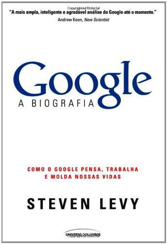 Google. A Biografia