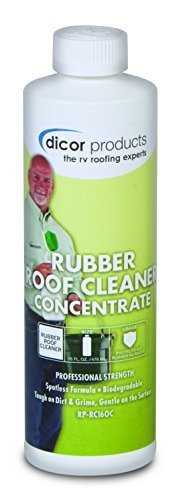 Dicor Corp. RP-RC160C RV Trailer Camper Cleaners Rubber Roof Cleaner 16 Oz. Concentrate (Quantity 1) (1)