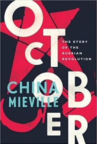 Image result for October: The Story of the Russian Revolution by China Miéville (2017)