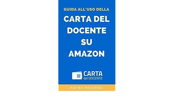Amazoncom Guida Alluso Della Carta Del Docente Su Amazon