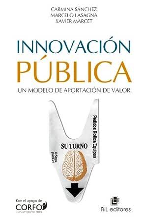 Innovación pública: un modelo de aportación de valor eBook