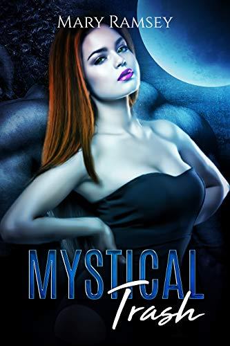 Mystical Trash by [Ramsey, Mary]