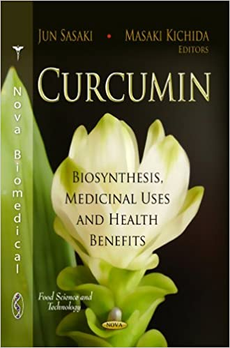 Curcumin: Biosynthesis, Medicinal Uses and Health Benefits (Food Science and Technology)