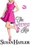 The Sweetest Kiss (Kissed by the Bay Book 4)