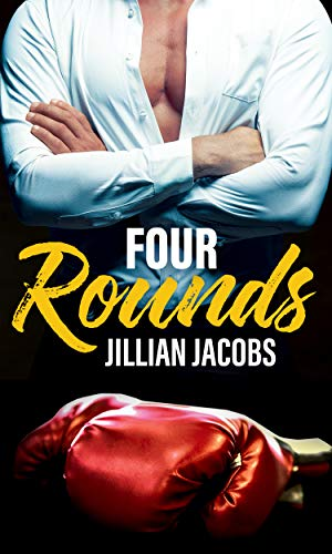 Four Rounds by [Jacobs, Jillian]